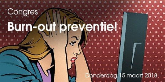 Congres Burn-out preventie!